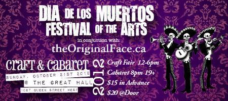 CANCELED Dia De Los Muertos Festival of the Arts 2012...