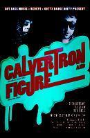 Got Bass + RedEye Present: ***CALVERTRON + FIGURE*** @...