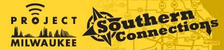Project Milwaukee: Southern Connections