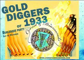 GOLD DIGGERS OF 1933 - London Burlesque party