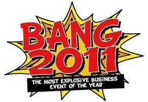 Bang! 2011 Marketing Conference