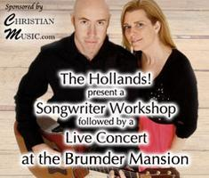 Songwriter Workshop with The Hollands! at the Brumder...