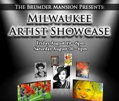Brumder Mansion Presents Milwaukee Artist Showcase...