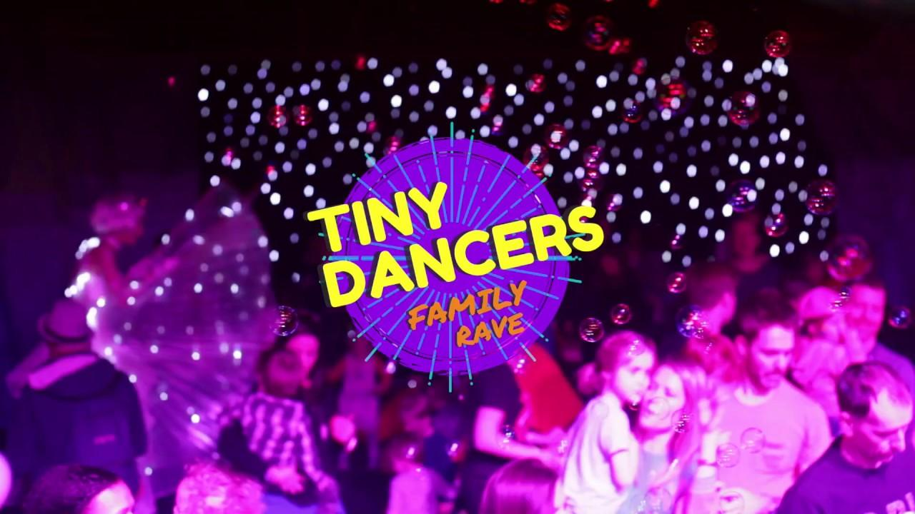 Tiny Dancers Isolation Family Rave