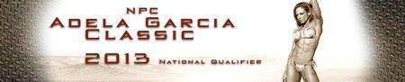 2013 NPC Adela Garcia Classic
