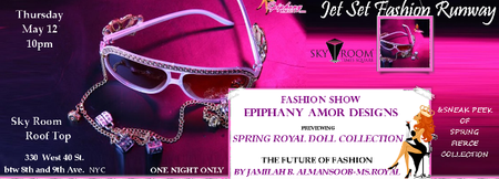 Jet Set Fashion Runway FASHION SHOW BY EPIPHANY AMOR DE...