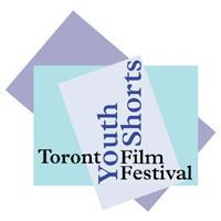 Festival Launch - Toronto Youth Shorts