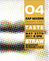 Taste - Part of the Emerging Arts Professionals Friday...