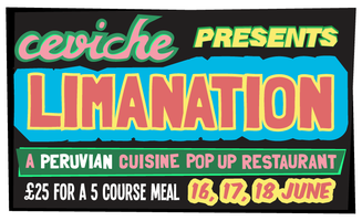 Ceviche Presents LIMANATION - Sold Out
