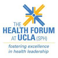 "The Health Forum at UCLA (SPH):   ""Year of Change:..."