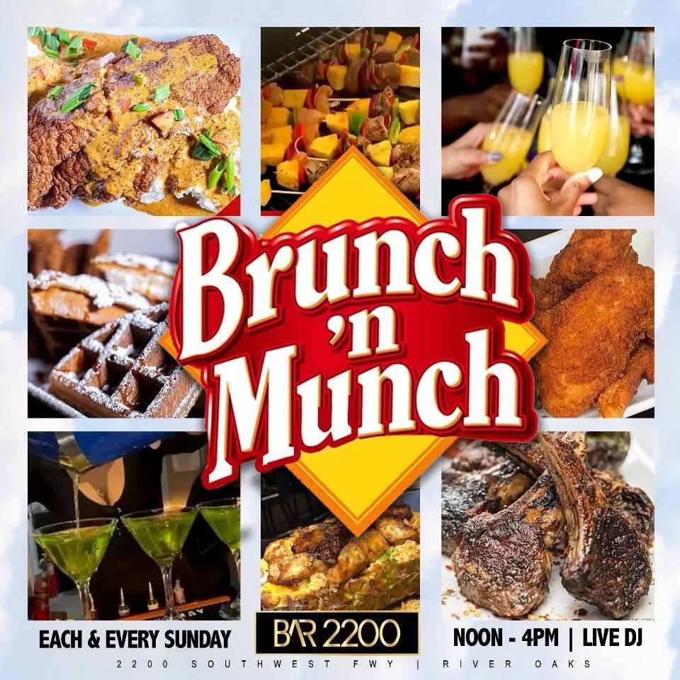 BRUNCH N MUNCH SUNDAYS AT BAR 2200