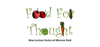 """Food for Thought"" Lecture Series"
