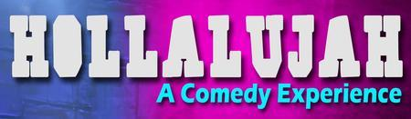 Hollalujah:  A Comedy Experience (MCOVIN)