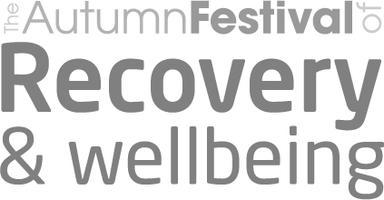 The Autumn Festival of Recovery and Wellbeing