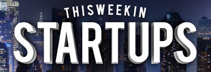 This Week in Startups 2nd Anniversary: TWISTEE Awards