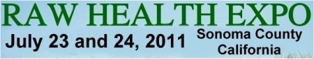 Raw Health Expo 2011 - Sonoma County