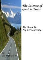 The Science of Goal Setting, The Road to Joy and...
