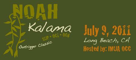 NOAH Kalama Outrigger Classic Races: SUP | OC1 | OC6