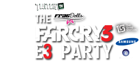 TwitchTV Presents the Frag Dolls Far Cry 3 E3 Party...