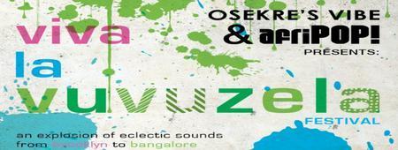 VIVA LA VUVUZUELA MUSIC FEST!