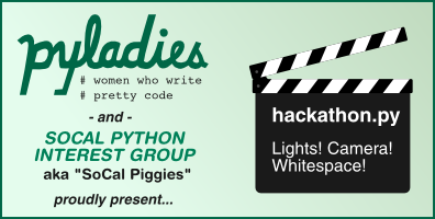 PyLadies/SoCal Python Interest Group Hackathon