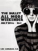 The Bullet All Mods Weekender