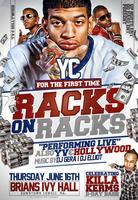 YC ( Racks On Racks) Live| Kermit's Bday Bash| June16...