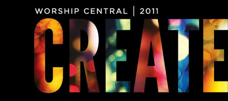 CREATE - Worship Central 2011