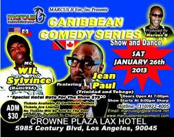 Caribbean Comedy Series Saturday January 26th @ Crown Plaza...