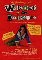 Amy Grimehouse presents...Welcome to the Dollhouse