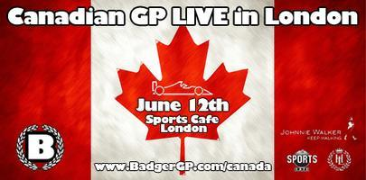 Canadian GP LIVE in London