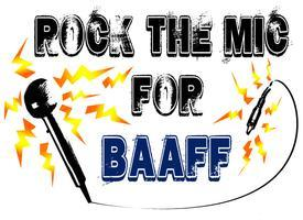 """Rock the Mic"" BAAFF Fundraiser"