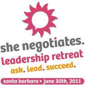 She Negotiates Leadership Retreat 2011 Special