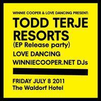 Todd Terje, Resorts EP release, Love Dancing &...