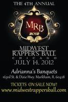 4th Annual Midwest Rappers Ball