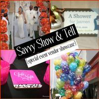 Savvy Show & Tell (event vendor showcase)