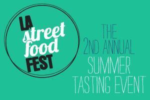 LA Street Food Fest Summer Tasting