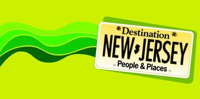 Destination: New Jersey ~ People and Places