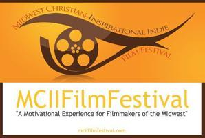 MIDWEST CHRISTIAN-INSPIRATIONAL INDIE FILM FESTIVAL
