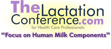 The Lactation Conference for Health Professionals...