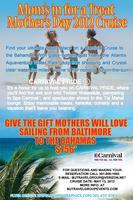 MOTHER' S DAY CRUISE FOR 7 DAY TO THE FLORIDA AND...