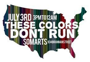 THESE COLORS DON'T RUN: BBQ, Drag Show, SQUART...