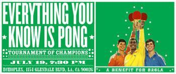 826LA Presents Everything You Know is Pong: A...
