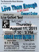 "The ""Love Them Enough To Tell Them"" Concert Cruise"