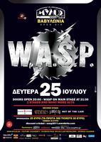 W.A.S.P. @ ΜΥΛΟΣ ΒΑΒΥΛΩΝΙΑ ΔΕΥΤ 25 ΙΟΥΛ