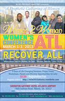 "Woman 2 Woman 2013 Conference ""A Prophetic Gathering of..."