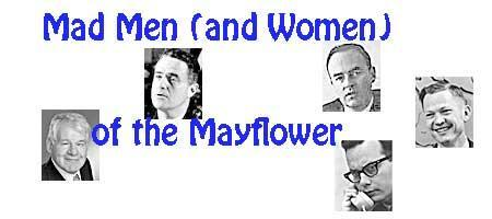 Mad Men and Women of the Mayflower