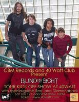 CBM Records and The 40 Watt Club present Blind By...