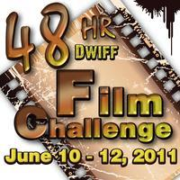 2011 DWIFF 48hr Film Challenge Screenings 12-3pm   Sunday...