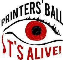 Printers' Ball 2011: IT'S ALIVE!
